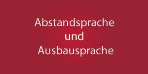 Thumbnail: Abstandsprache und Ausbausprache