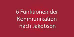 Thumbnail: Sechs Funktionen der Kommunaikation nach Jakobson
