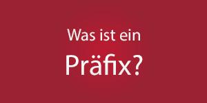 Thumbnail: Was ist ein Präfix?