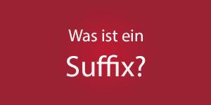 Thumbnail: Was ist ein Suffix?