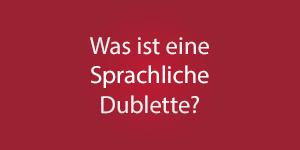 Thumbnail: Was ist eine sprachliche Dublette?